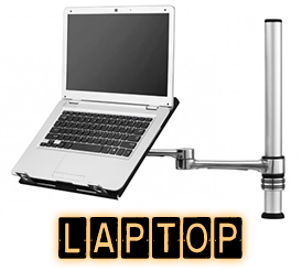 Choose a Laptop Mount, Laptop Tray, Laptop Arm or Laptop Stand for your Laptop or Notebook